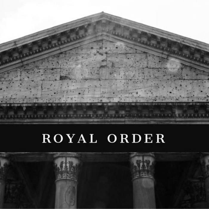 Royal Order by Rigz