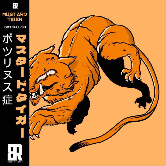 Botchulism by Mustard Tiger