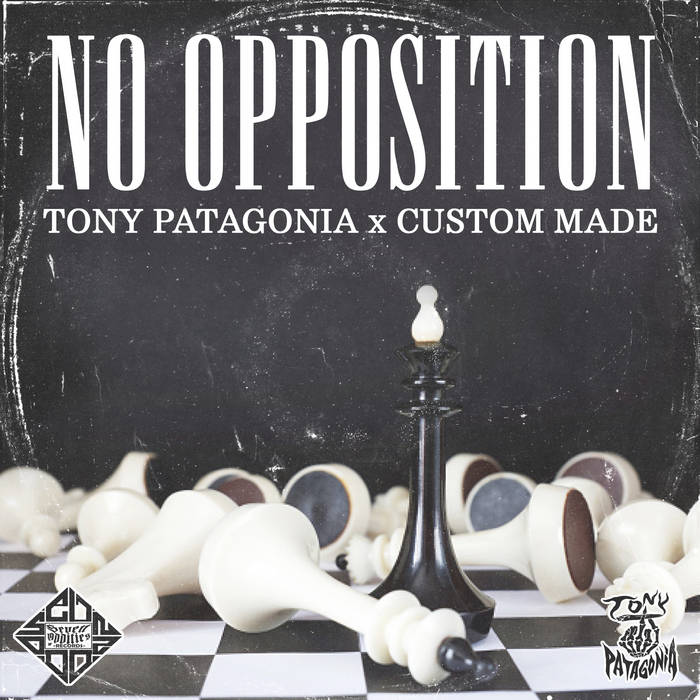 Tony Patagonia – No Opposition (Single)