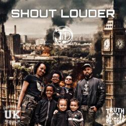 Shout Louder ft. Dani, Eldene, Elliot, Emi, TT & DD by JD