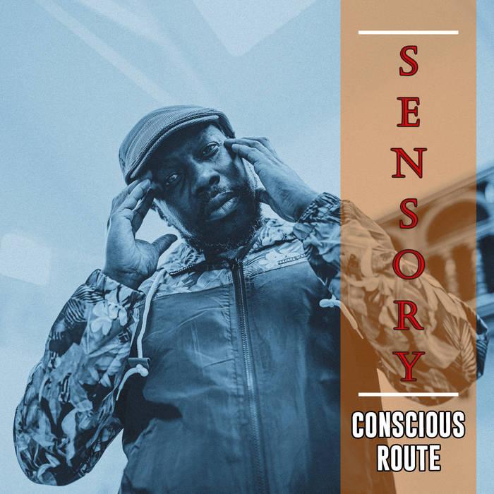 Conscious Route – Sensory EP
