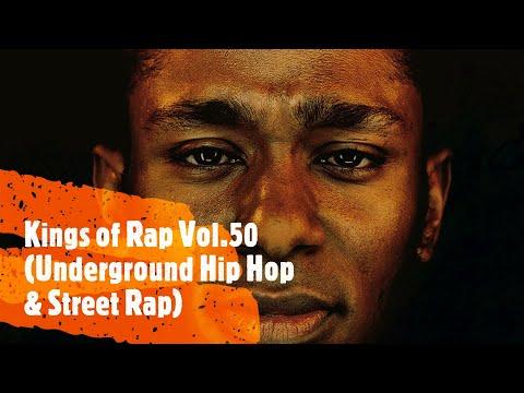 Kings of Rap Vol.50 (Underground Hip Hop & Street Rap)