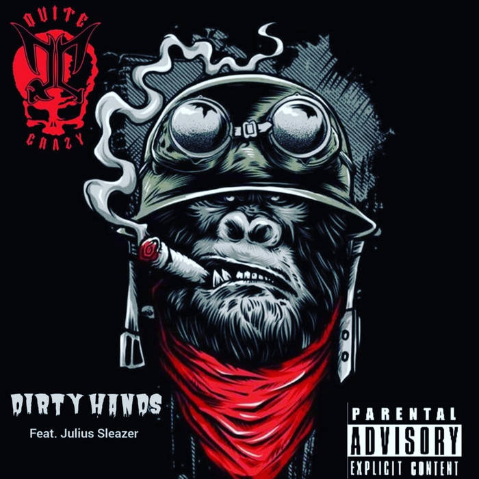 DIRTY HANDS. Feat JULIUS SLEAZER by QC – OFFICIAL HIP HOP