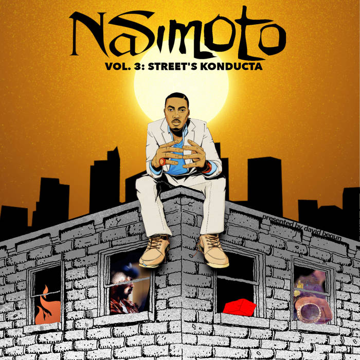 Nasimoto Vol 3: Street's Konducta by David Begun