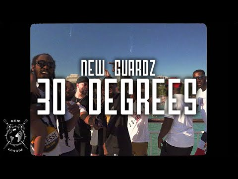 New Guardz – 30 Degrees (Prod. by Session600)