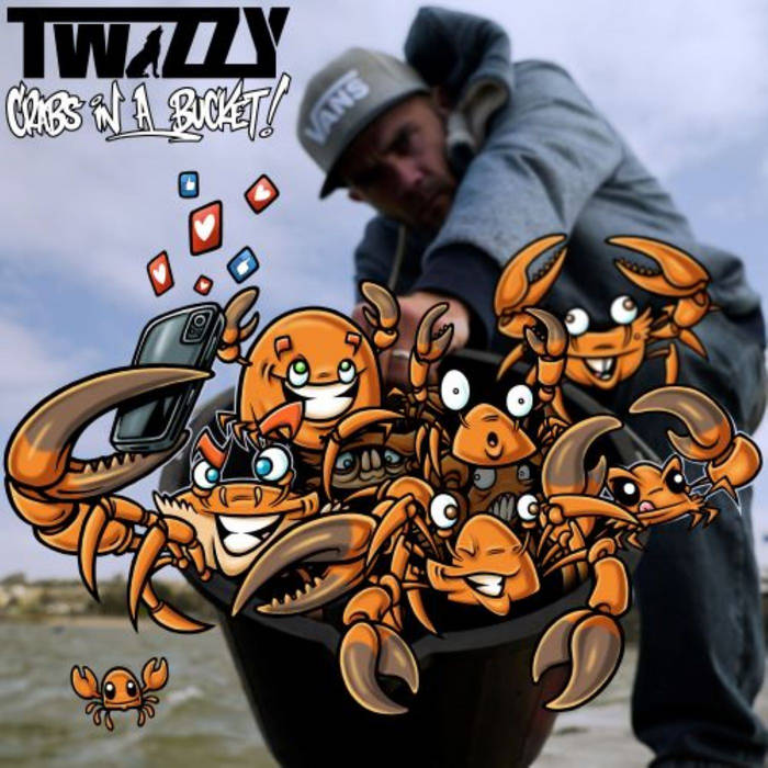 Crabs In A Bucket by Twizzy