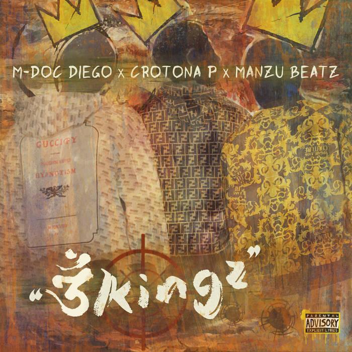 M-Doc Diego & Crotona P & ManZu Beatz – 3Kingz (E.P)