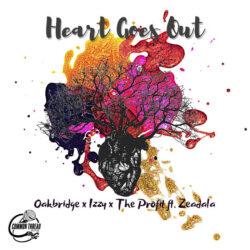 Heart Goes Out – Oakbridge x Izzy x The Profit ft. Zeadala