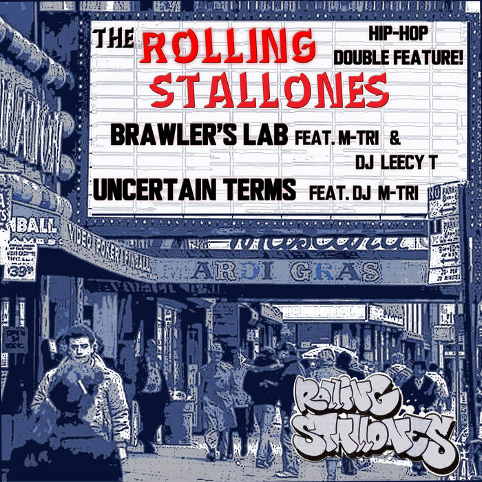 Brawler's Lab/Uncertain Terms (single) by Rolling Stallones