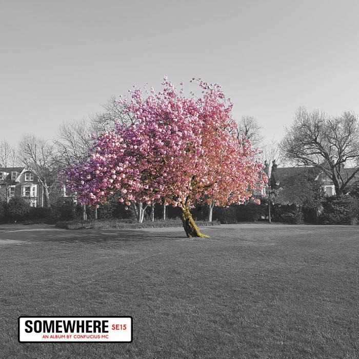 Somewhere by Confucius MC