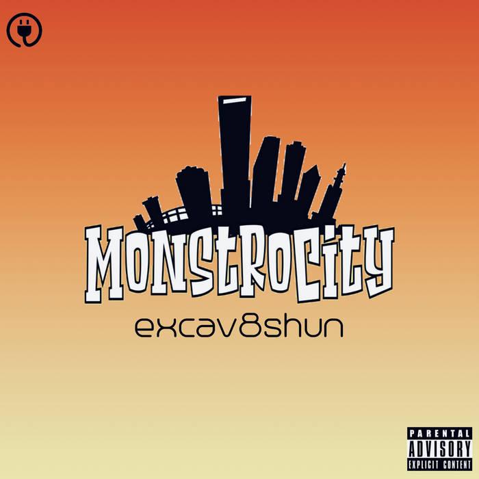 Excav8shun by MonstroCity