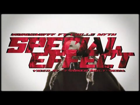 S.M.I.F.F.F – Special Effect(feat. Chills Myth) (Official Video)
