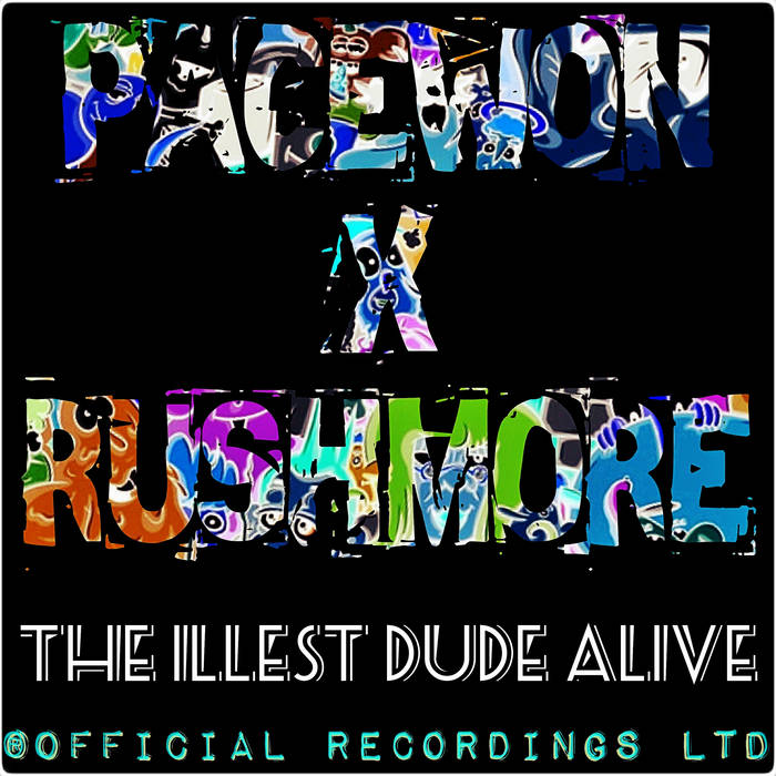 The Illest Dude Alive (T.I.D.A) by Pacewon & RUSHMORE