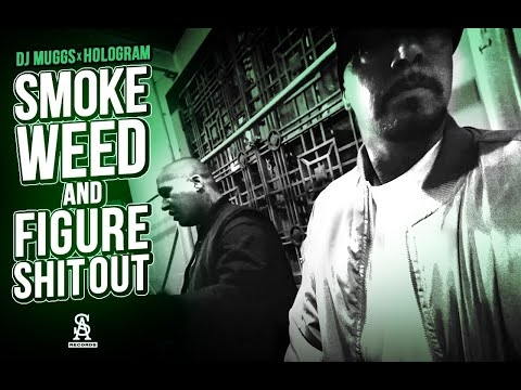 DJ MUGGS x HOLOGRAM – Smoke Weed & Figure Shit Out (Official Video)