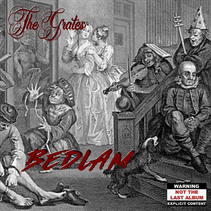 Bedlam by The Grates