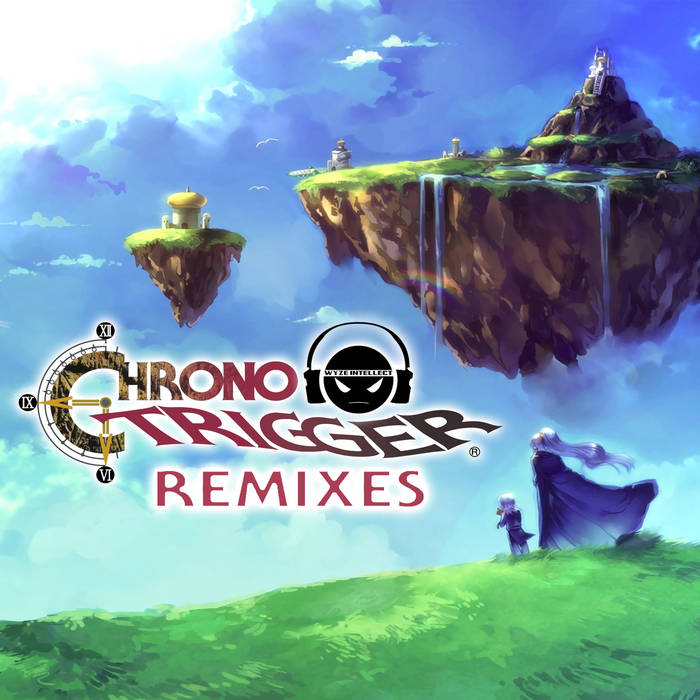 Chrono Trigger Remixes by Wyze Intellect (Instrumental)