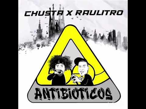 Antibioticos (Chusta x Raulitro) Miedos con Dj.Trebeats Mezcla y Master Mr.Personal