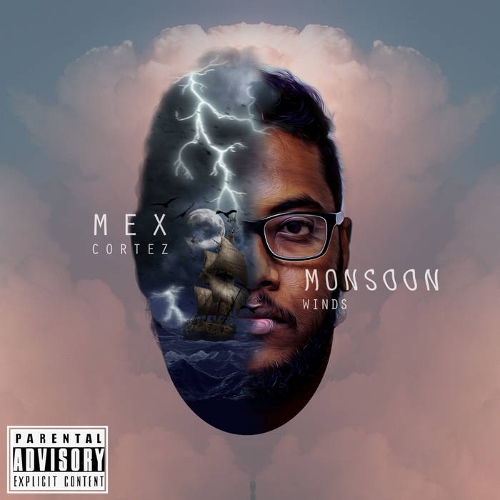MONSOON WINDS by Mex Cortez  1. Stepping Up (feat. Chi) 02:30 2. Transformation 02:40 3. My Name ...