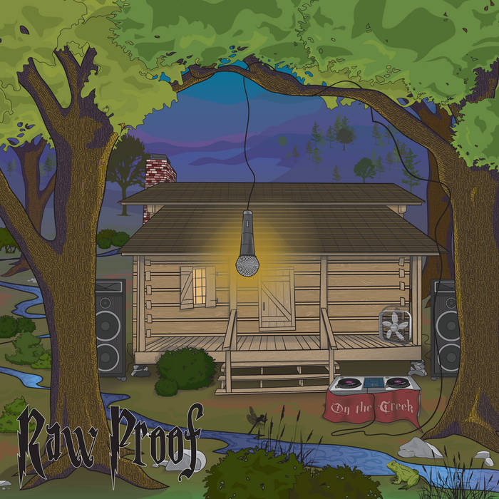 On The Creek by Raw Proof  releases September 1, 2021  Tracks 1, 3, 8 produced by Crooked Finger ...
