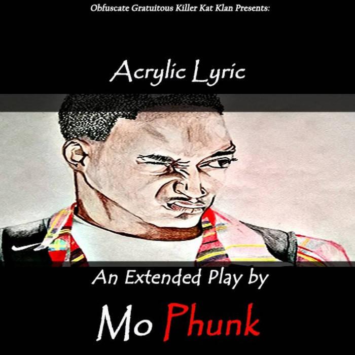 Acrylic Lyric by MoPhunk (2016)  Afrique Du Sud   Acrylic Lyric. MoPhunk expresses himself throu ...
