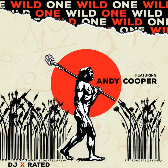 Wild One   Andy Cooper   DJ X-Rated  United Kingdom   The UK Dmc DJ Champion and producer DJ X ...