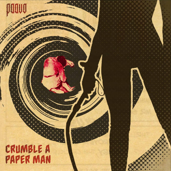 Crumble a Paper Man by PAAVO  Originally released earlier this year on burnt up records it is no ...