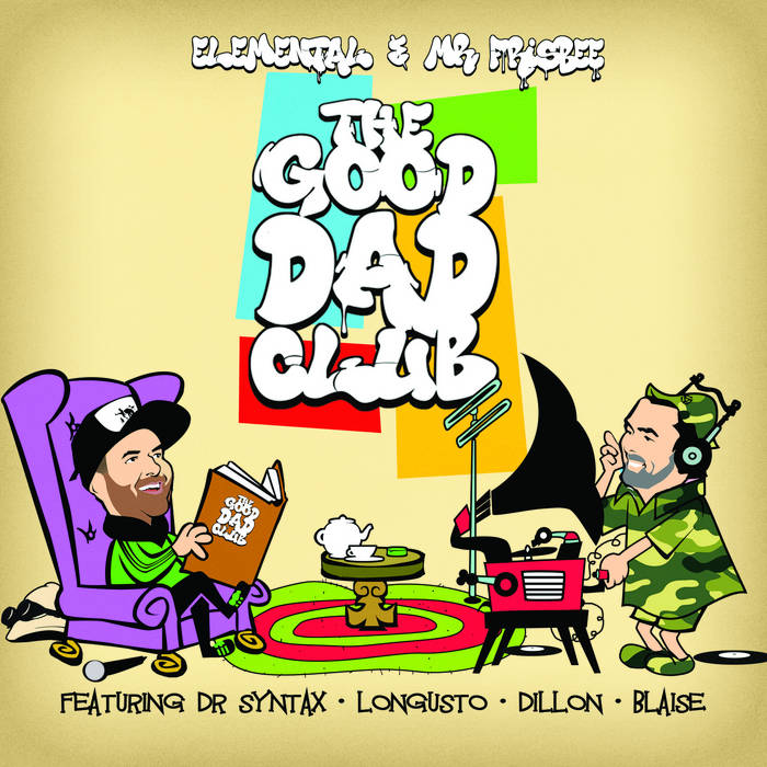 The Good Dad Club by Elemental & Mr Frisbee  Who is your daddy and what does he do? Arnold S ...