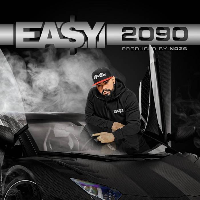 2090 Ep by Ea$y Money x Nozs  New Ep Produced Entirely by Nozs from the DMV Area Ep Features: Te ...