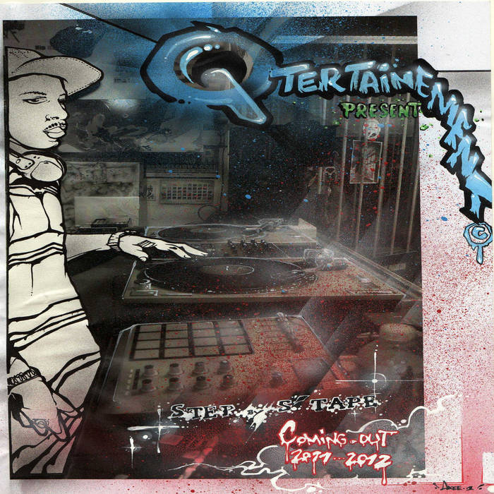Outbreaktunes Records – Step by S'Tape(The Qtertainement /Relased March 16th 2012 ...