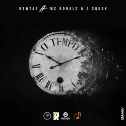 Rawtas – O Tempo ft. Mc Donald & G Squak  Bruno Aleluia a.k.a RAWTAS is a Mozambican R ...