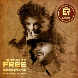 Eternia & Rel McCoy – Journey to FREE: A Retrospective (Mixed by DJ Eclipse  Eternia s ...