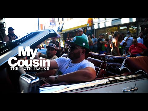 The Truth & Frank B. (Badfellas) – My Cousin (Official Video)  Stream/Download☛ https://smarturl.it/BadFellasThatsIt  In promotion of the 'BadFellas' collab LP from the Staten Island to Brooklyn connection of The Truth & Frank B., the pa ...