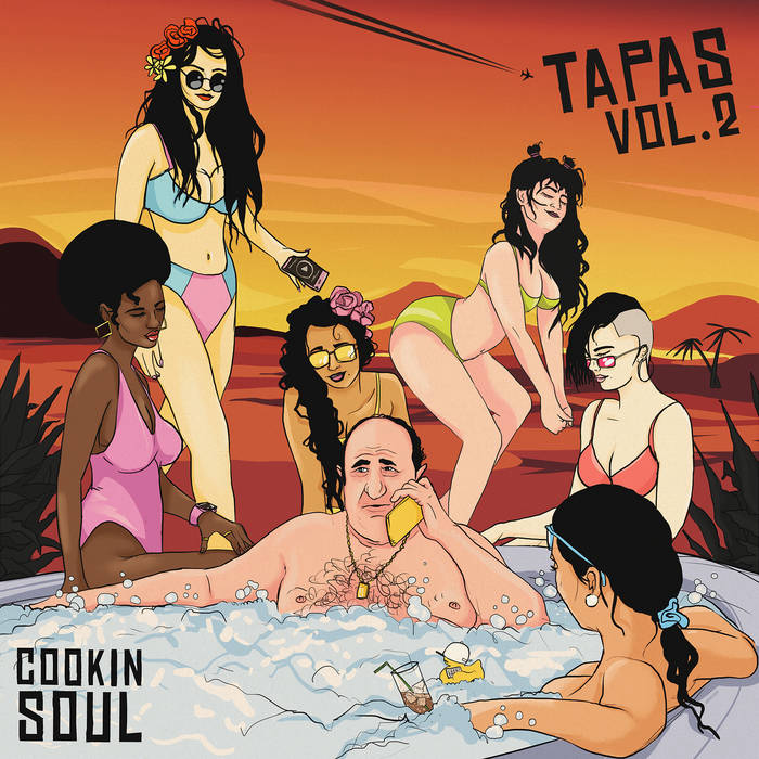 Cookin Soul – TAPAS VOL. 2   Compilations & Best Of (Europe, Espagne)   All tracks pro ...