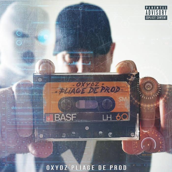 Oxydz Beats – Pliage de Prod (2021)  Europe, France   Toujours dans l'originalité et le co ...