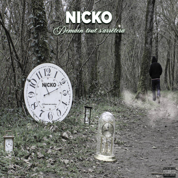 Nicko – Demain tout s'arrêtera   Europe, France   Demain tout s'arrêtera, le 3 ...