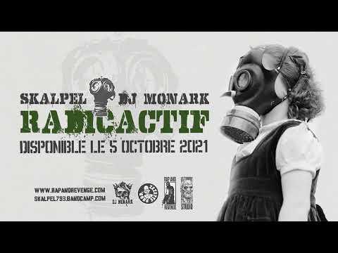 """Skalpel x DJ Monark – L'album arrive  Europe, France  Premier extrait de """"Radioactif"""", disponible le 5 octobre 2021.  Lyrics : Skalpel Produit par DJ Monark Scratch par DJ Monark Mixé & Masterisé par Rap and Revenge  SITE O ..."""