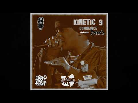 Kinetic 9 – Dominance Feat. Taiyamo Denku (Prod. BoFaat)  International Collab's (Europe, Allemagne / U.S.A)  A couple of years ago Kinetic 9 and BoFaat did a little EP. Now re-freshed and some additional new tracks Kinetic 9 and BoFaat go ...