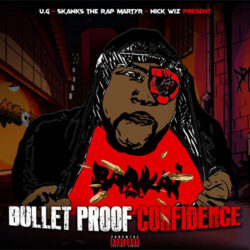 Skanks The Rap Martyr – Bulletproof Confidence  U.S.A (New York)  paru le 17 septembre 202 ...