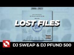 DJ SWEAP & DJ PFUND 500 – LOST FILES MIXTAPE (OFFICIAL HD VERSION AGGROTV)  Compilatio ...