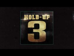 Misère Record – HOLD-UP 3 Part.1 (Feat. LA PONKS, ANKOLY ect)  Europe, France   HOLD-UP 3  ...