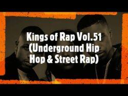 The Rockness Monstah – Kings of Rap Vol.51 (Underground Hip Hop & Street Rap)  Compila ...