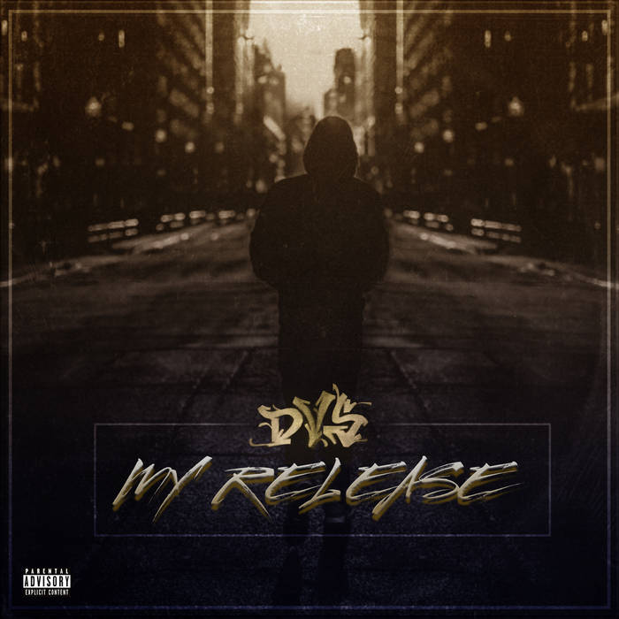 MY RELEASE by DVS  All Production by DVS All Cuts by L-KIK Featuring Samsara, Thelonius Funk, &a ...