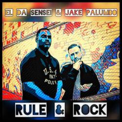 Rule & Rock by El Da Sensei & Jake Palumbo  Written by W. E. Williams & T. Vick  © 2 ...