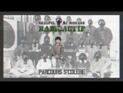 """Skalpel x DJ Monark – Parcours s'colère  Second extrait de """"Radioactif"""", ..."""