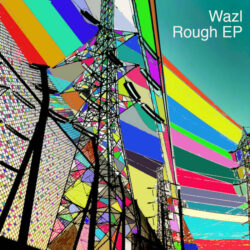 Rough EP by Wazl  Beats EP credits released September 20, 2021
