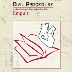 Civil Procedure EP by Empuls  produced by Doc Remedy & HellahMentals aka Scenic Route and th ...