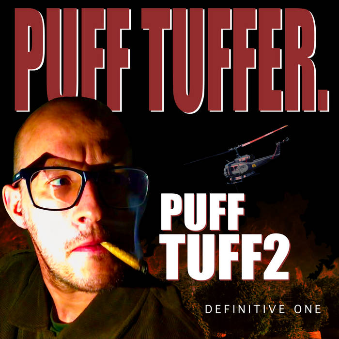 Puff Tuff 2: Puff Tuffer by Def One  This is the sequel to Def One's recent album PUFF TUF ...