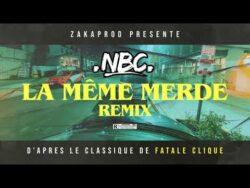 "NBC "" LA MEME MERDE REMIX "" FREESTYLE ZAKAPROD 2021  Remix & Cover (Europe, Fran ..."