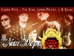 Cuban Pete – The New Dope – feat 7th Sine, Judah Priest, and B. Dvine  United Kingdo ...