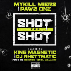 Shot for shot ft. King Magnetic & DJ Rhettmatic by PAWZ ONE  produced by Science of Vinyl Vi ...